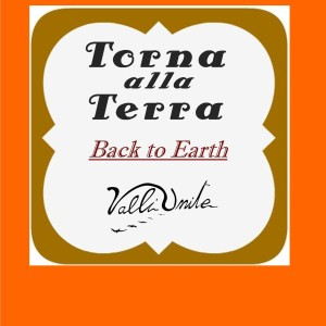 Idea Regalo – Torna alla Terra – Back to Earth