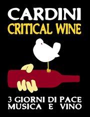 Cardini Critical Wine 15, 16, 17 Giugno