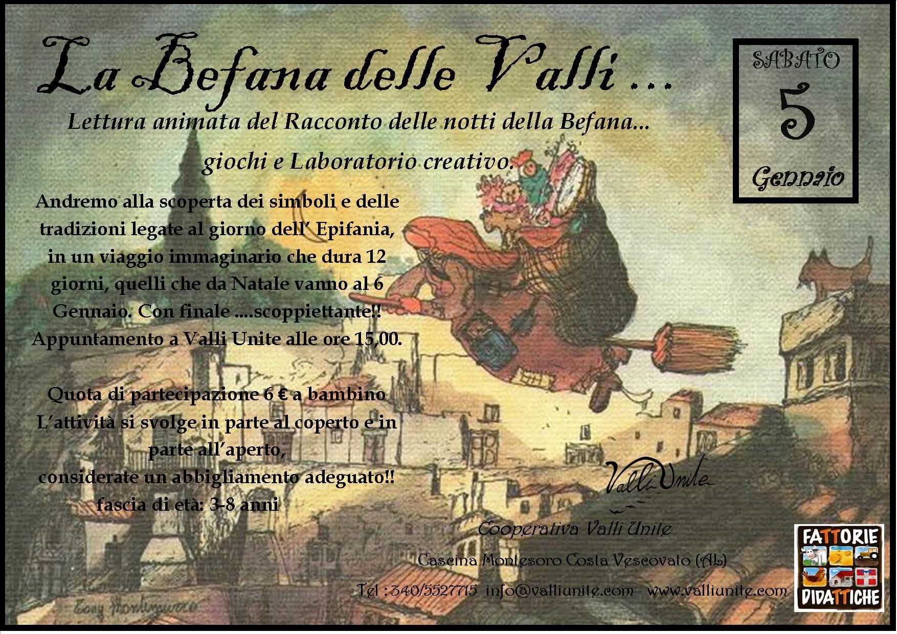 La Befana delle Valli!!Sabato 5 Gennaio